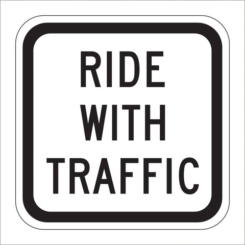 R9-3CP RIDE WITH TRAFFIC SIGN