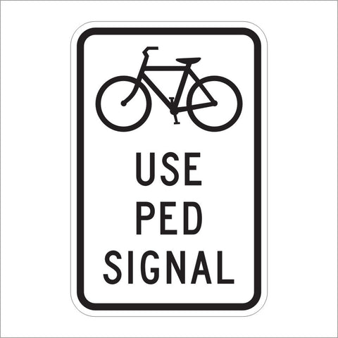 R9-5 USE PED SIGNAL SIGN