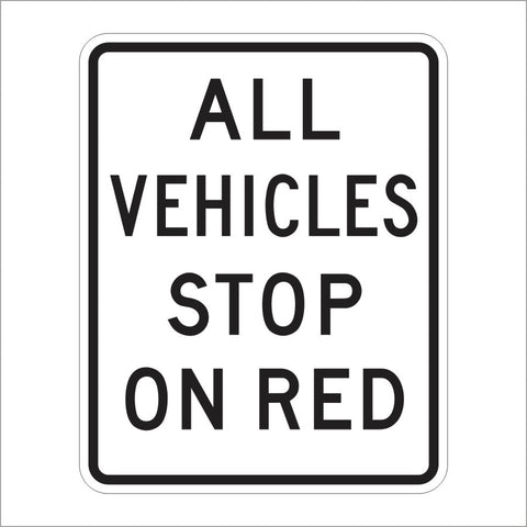 R90-1 (CA) ALL VEHICLES STOP ON RED SIGN