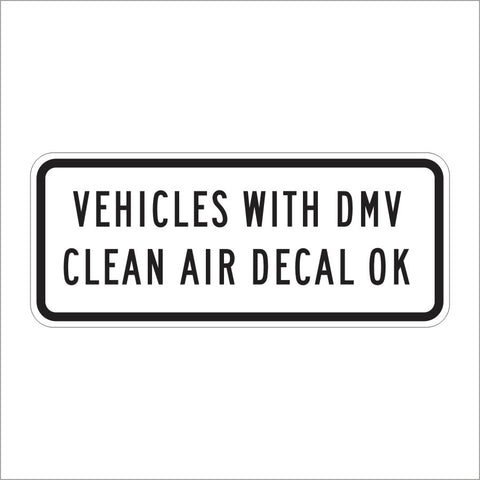 R93A (CA) VEHICLES WITH DMV CLEAN AIR DECAL OK SIGN