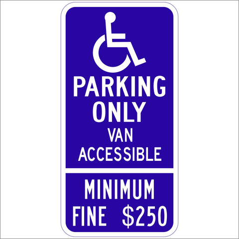 "R99 (CA) HANDICAP PARKING ONLY 12"" x 24"" COMBO SIGN"