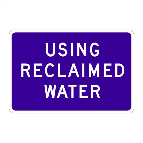 S28 (CA) USING RECLAIMED WATER SIGN