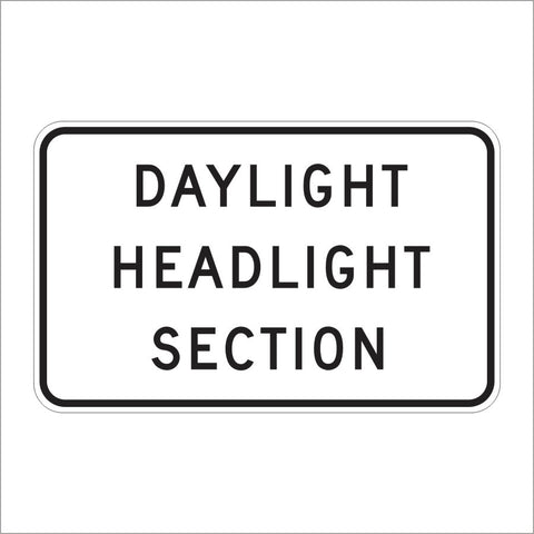 S30-1 (CA) DAYLIGHT HEADLIGHT SECTION SIGN