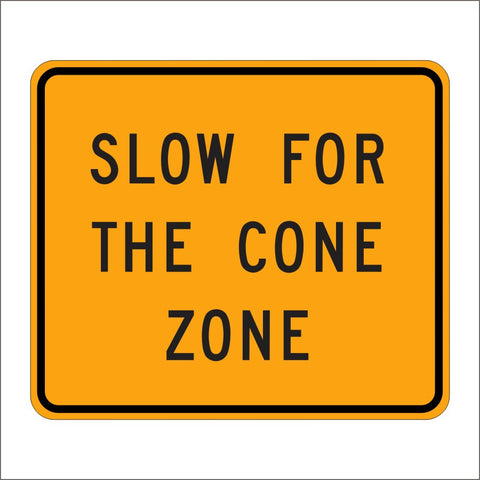 SC20 (CA) SLOW FOR THE CONE SIGN