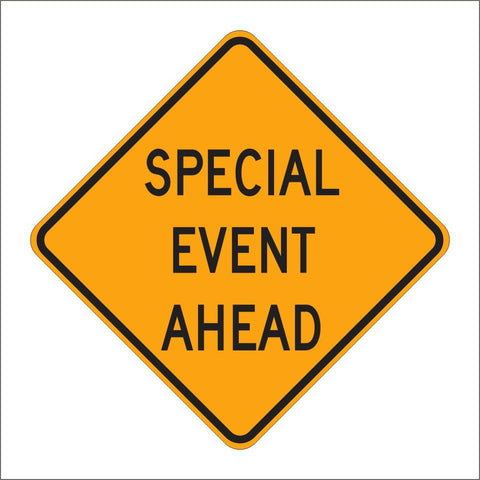 SC5 SPECIAL EVENT AHEAD SIGN