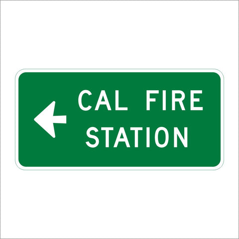 SG39 (CA) CAL FIRE STATION WITH ARROW SIGN
