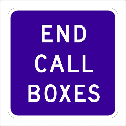 SG41 (CA) END CALL BOXES SIGN