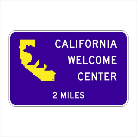 SG47A (CA) CALIFORNIA WELCOME CENTER WITH MILES SIGN