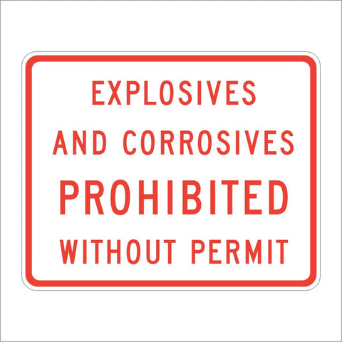 SR19-1 (CA) EXPLOSIVES AND CORROSIVES PROHIBITED WITHOUT PERMIT SIGN