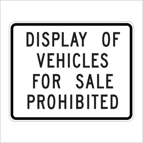 SR26 (CA) DISPLAY OF VEHICLES FOR SALE PROHIBITED SIGN
