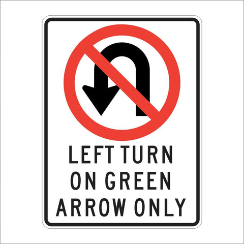SR39A (CA) LEFT TURN ON GREEN ARROW ONLY SIGN