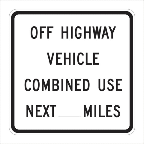 SR47 (CA) OFF HIGHWAY VEHICLE COMBINED USE NEXT SPECIFY MILES
