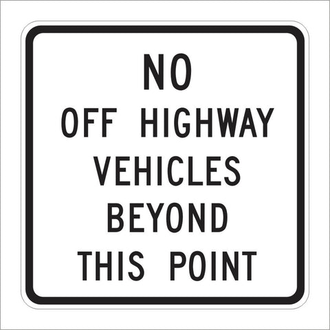 SR48 (CA) NO OFF HIGHWAY VEHICLES BEYOND THIS POINT SIGN