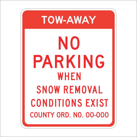 SR49 (CA) TOW-AWAY NO PARKING WHEN SNOW REMOVAL CONDITIONS EXIST SIGN