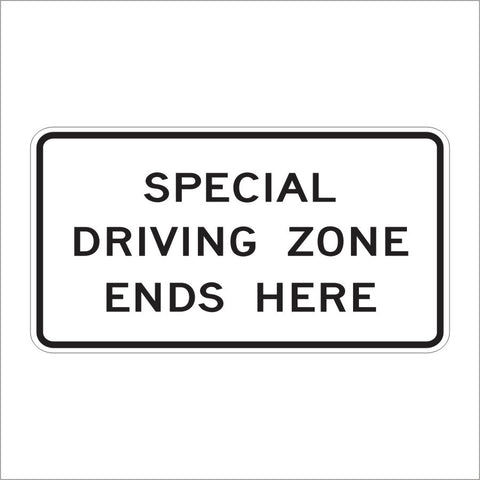 SR55 (CA) SPECIAL DRIVING ZONE ENDS HERE SIGN