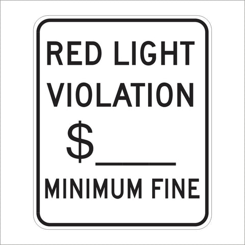 SR58 (CA) RED LIGHT VIOLATION MINIMUM FINE SIGN