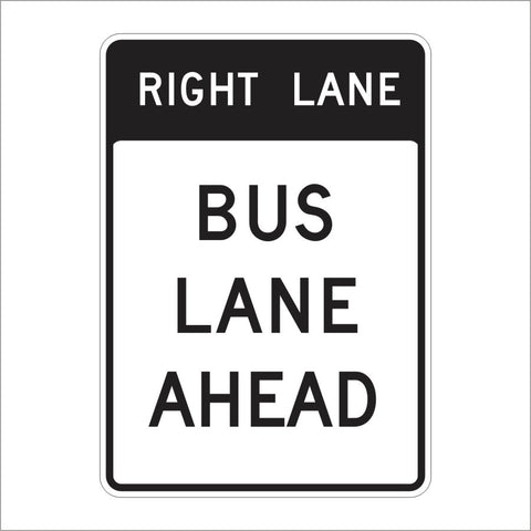 SR60-1 (CA) RIGHT LANE BUS LANE AHEAD SIGN