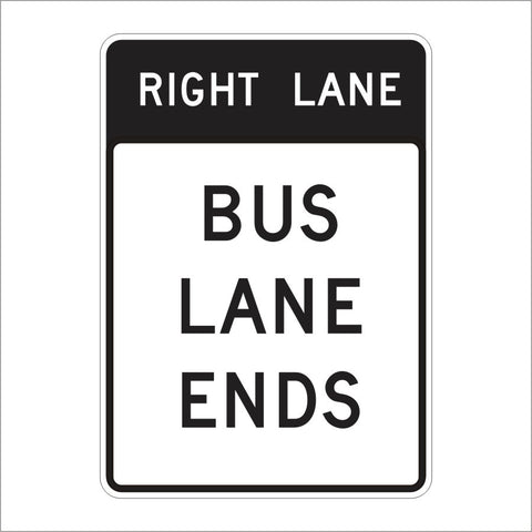 SR60-7 (CA) RIGHT LANE BUS LANE ENDS AHEAD SIGN