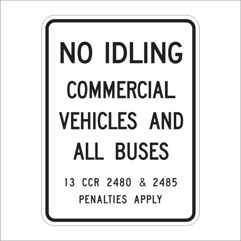 SR62 (CA) NO IDLING COMMERCIAL VEHICLES AAND ALL BUSES SIGN