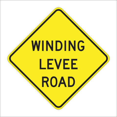 SW22-1 (CA) WINDING LEVEE ROAD SIGN