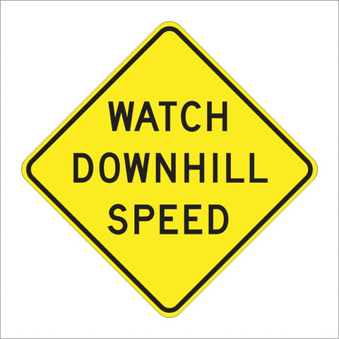 SW4-1 (CA) WATCH DOWNHILL SPEED SIGN