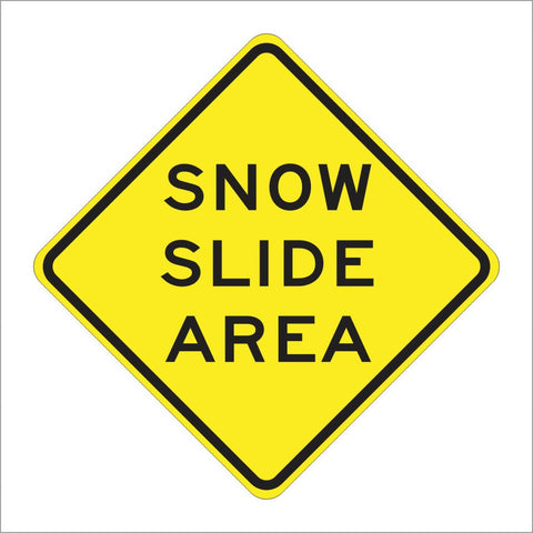 SW41(CA) SNOW SLIDE AREA SIGN