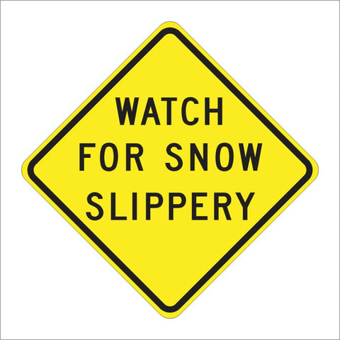 SW46 (CA) WATCH FOR SNOW SLIPPERY SIGN
