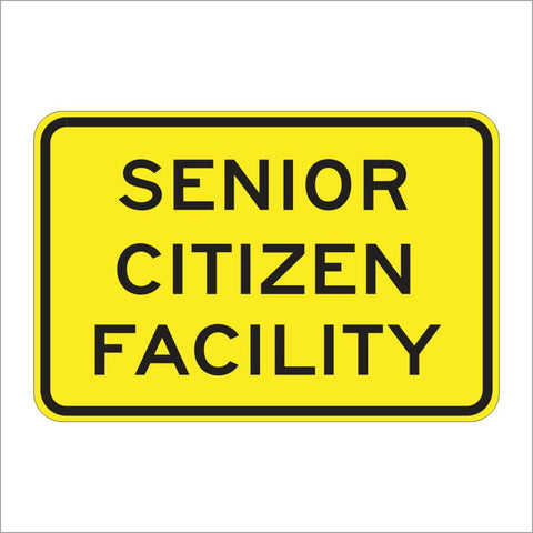 SW50 (CA) SENIOR CITIZEN FACILITY SIGN