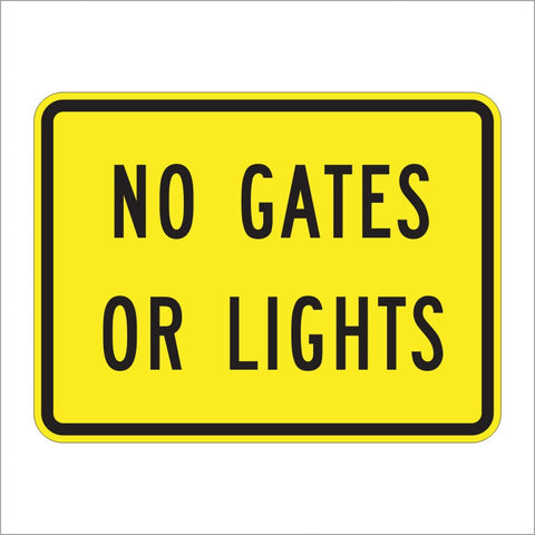 W10-13P NO GATES OR LIGHTS SIGN