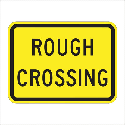 W10-15P ROUGH CROSSING SIGN