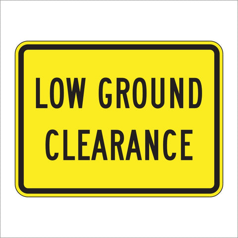 W10-5P LOW GROUND CLEARANCE SIGN
