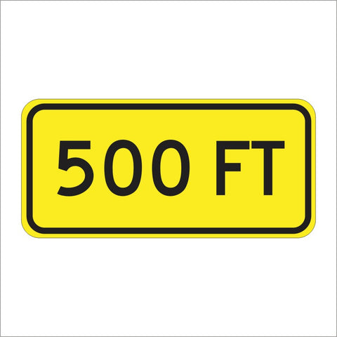 W16-2AP 500 FT SIGN