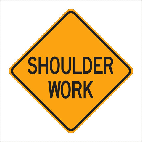 W21-5 SHOULDER WORK SIGN