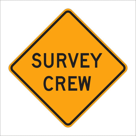 W21-6 SURVEY CREW SIGN