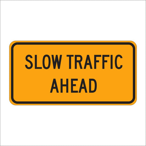 W23-1 SLOW TRAFFIC AHEAD SIGN