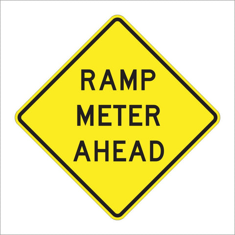 W3-7 RAMP METER AHEAD SIGN