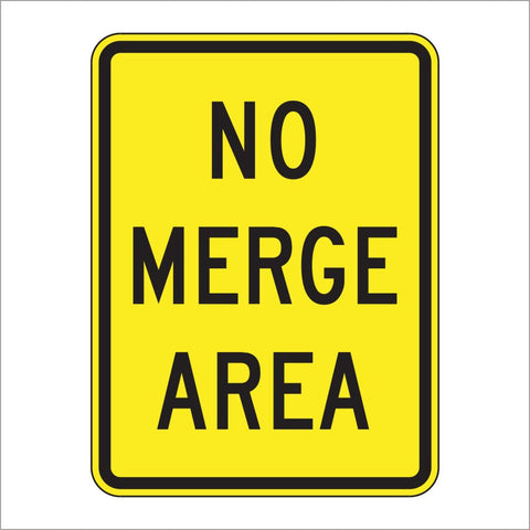 W4-5P NO MERGE AREA SIGN