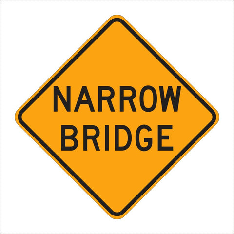 W5-2 NARROW BRIDGE SIGN