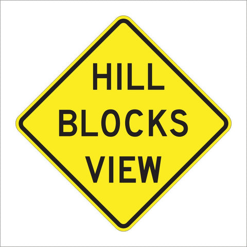 W7-6 HILL BLOCKS VIEW SIGN