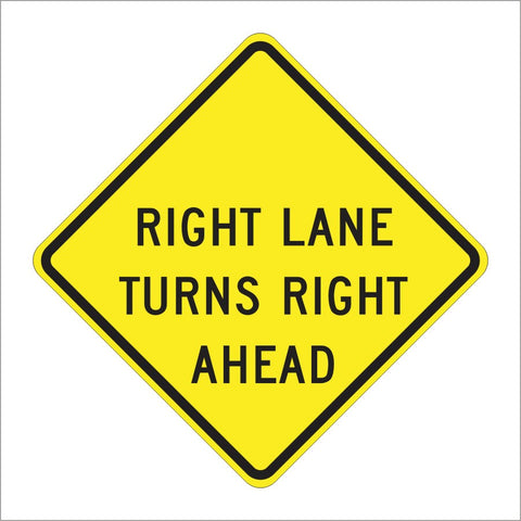 W73A (CA) RIGHT LANE TURNS RIGHT AHEAD SIGN