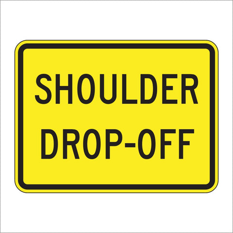 W8-17P SHOULDER DROP-OFF SIGN