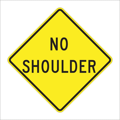 W8-23 NO SHOULDER SIGN
