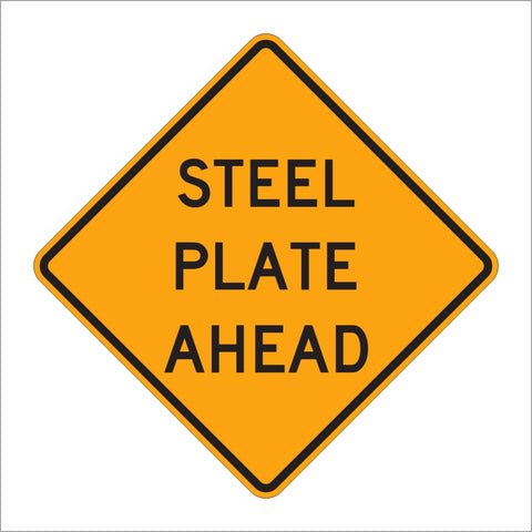 W8-24 STEEL PLATE AHEAD SIGN