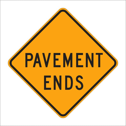 W8-3 PAVEMENT ENDS SIGN