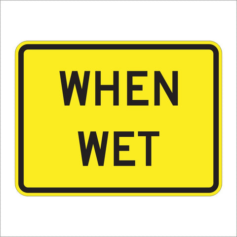 W8-5P WHEN WET SIGN