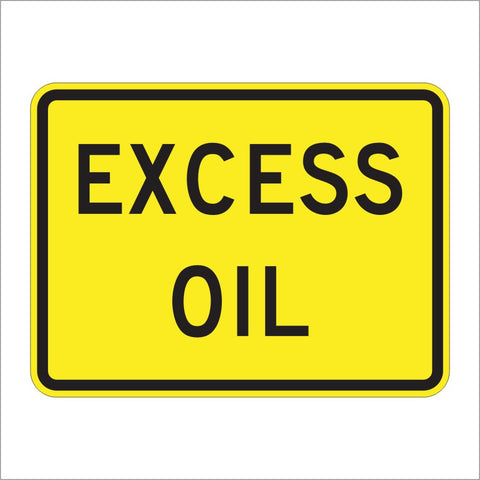 W8-5CP EXCESS OIL SIGN