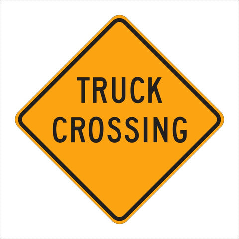 W8-6 TRUCK CROSSING SIGN