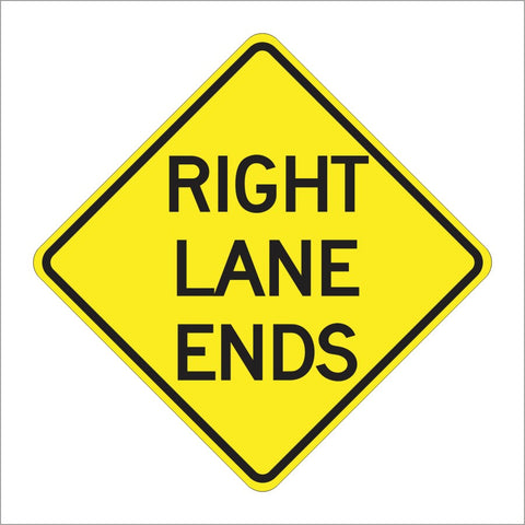 W9-1 RIGHT LANE ENDS SIGN