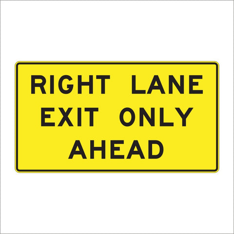 W9-7 RIGHT LANE EXIT ONLY AHEAD SIGN