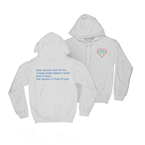 Dear Person Behind Me Hoodie + Digital Download